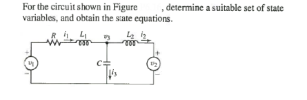 For the circuit shown in Figure , determine a suit