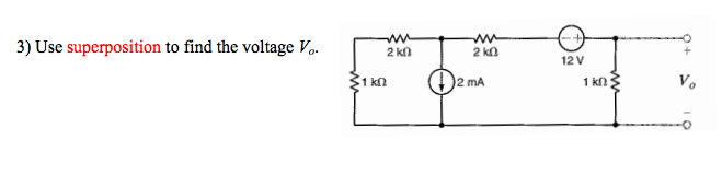 Use superposition to find the voltage Vo.