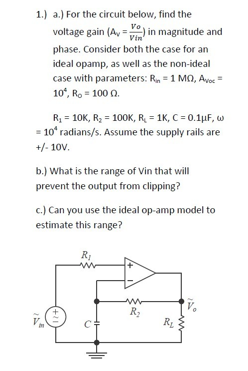 For the circuit below, find the voltage gain (AV =