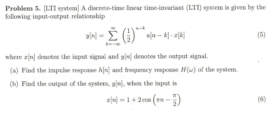 A discrete-time linear time-invariant (LTI) system