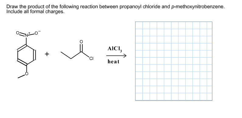 Draw the product of the following reaction between