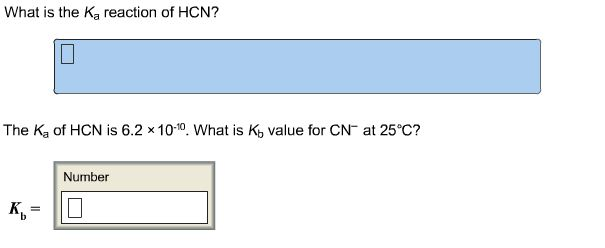 What is the Ka reaction of HCN? The Ka of HCN is