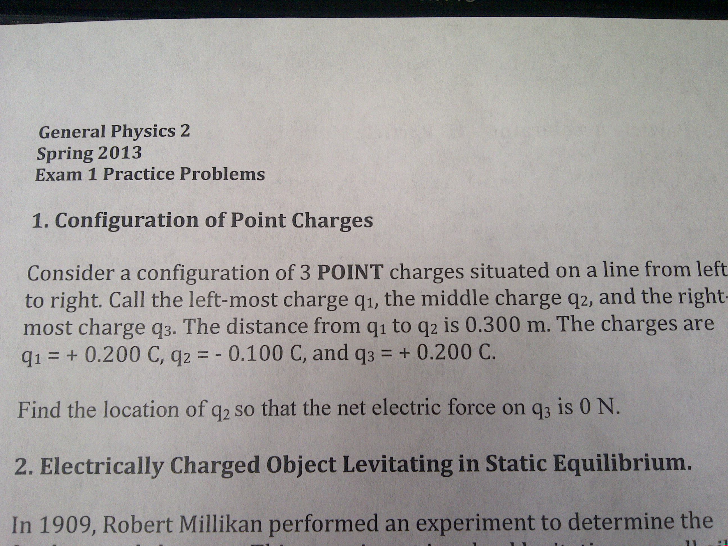 Consider a configuration of 3 POINT charges situat