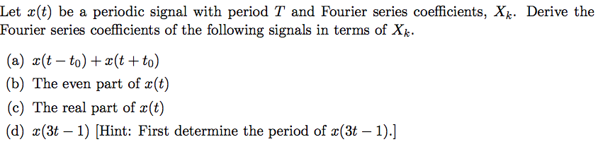 Let x(t) be a periodic signal with period T and Fo