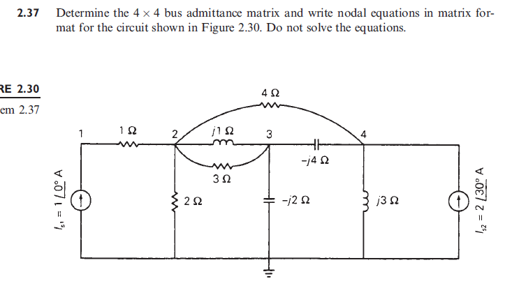 Determine the 4 times 4 bus admittance matrix and