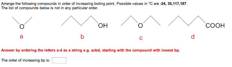 Arrange the following compounds in order of increa