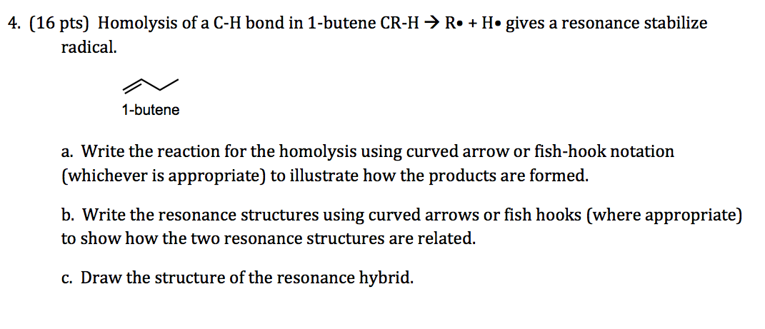 Homolysis of a C-H bond in 1-butene CR-H rightarro
