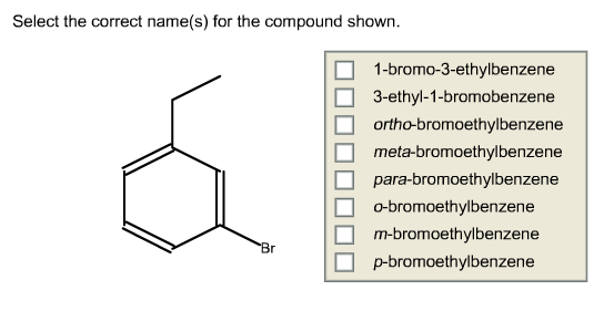 Select the correct name(s) for the compound shown.