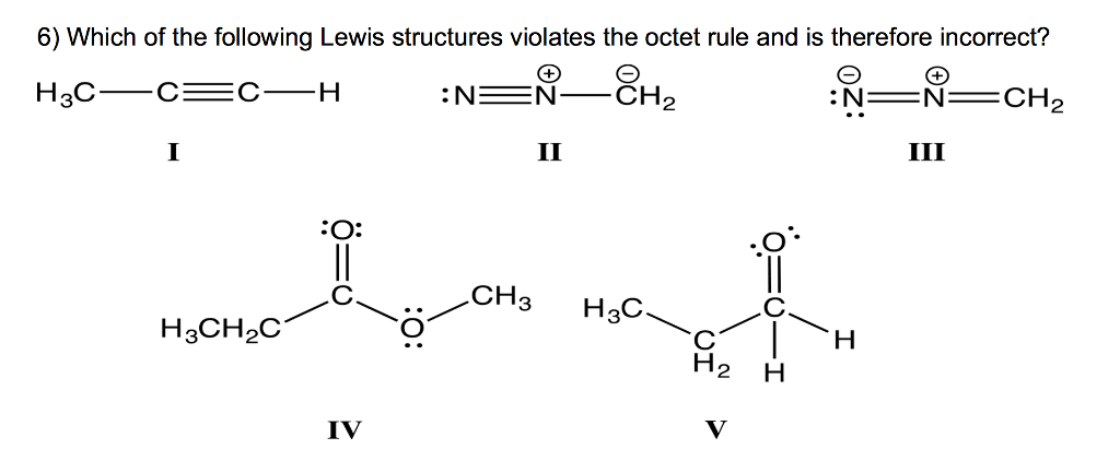 Solved: Which Of The Following Lewis Structures Violates T ...