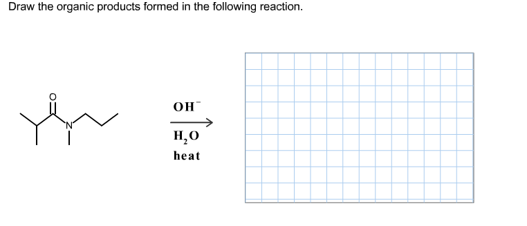 Draw the organic products formed in the following