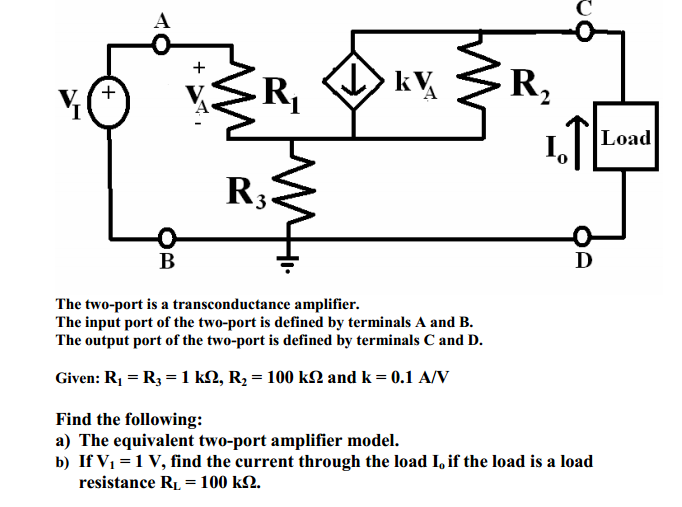 The two-port is a transconductance amplifier. The