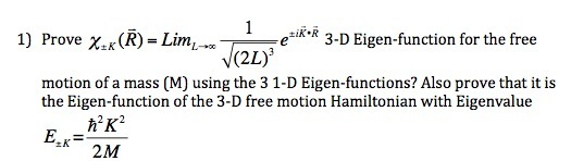 Prove 3-D Eigen-function for the free motion of
