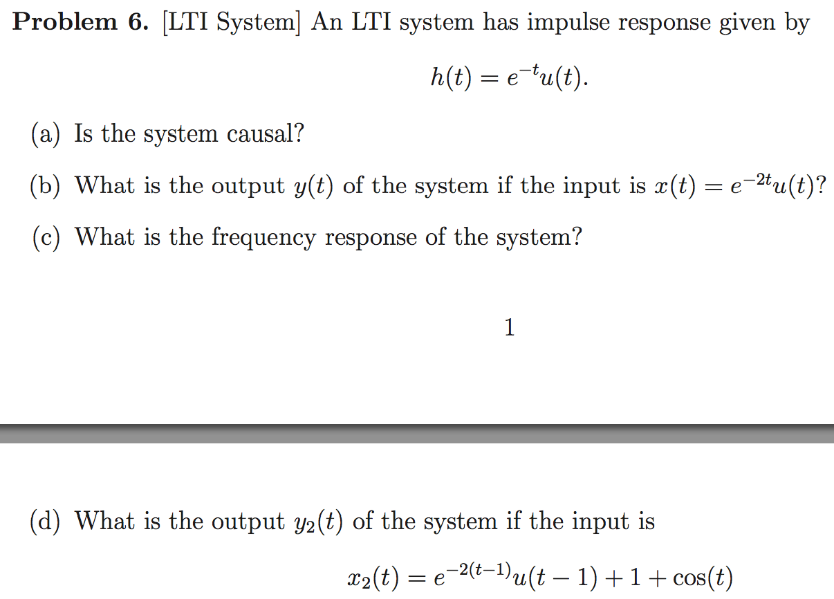 [LTI System] An LTI system has impulse response gi