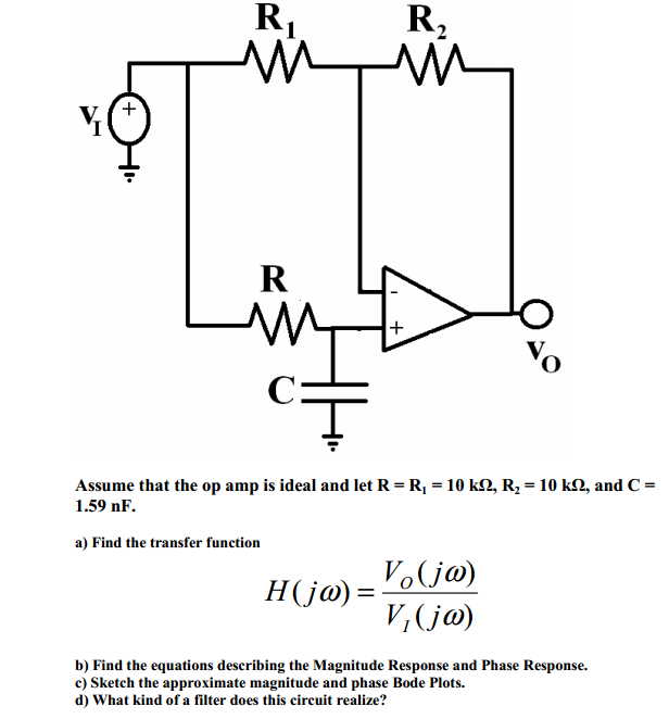 Assume that the op amp is ideal and let R1 = 5 k o