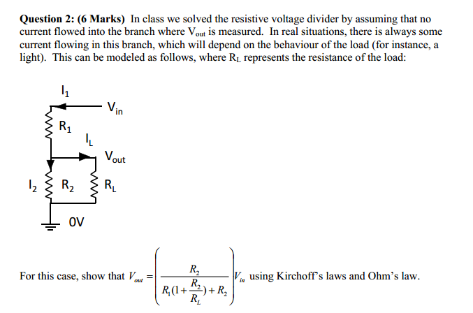 In class we solved the resistive voltage divider b