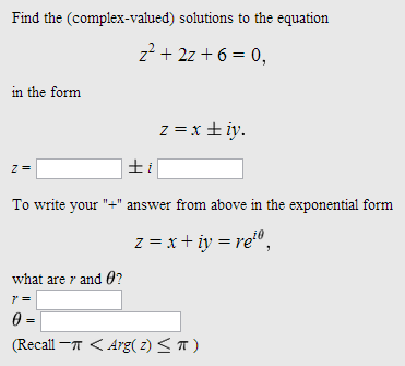 Find the (complex-valued) solutions to the equatio