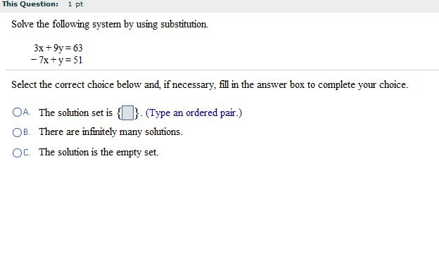 Solve the following system by using substitution.
