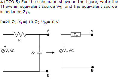 For the schematic shown in the figure, write the T