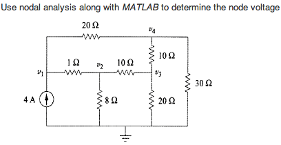 Use nodal analysis along with MATLAB to determine