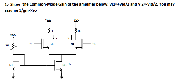 Show the Common-Mode Gain of the amplifier below.