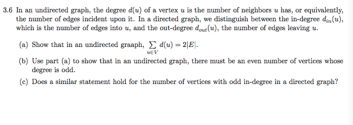 In an undirected graph, the degree d(u) of a verte