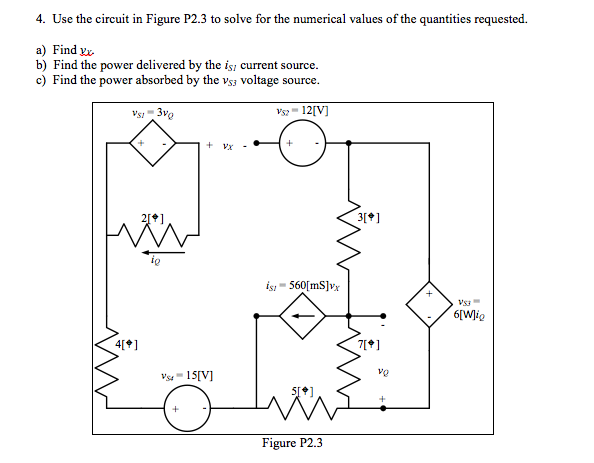 Use the circuit in Figure P2.3 to solve for the nu