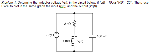 Determine the inductor voltage VL(t) in the circui