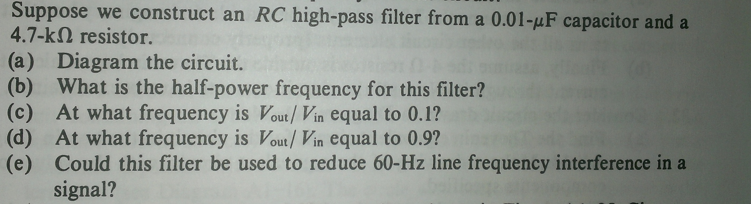 Suppose we construct an RC high-pass filter from a