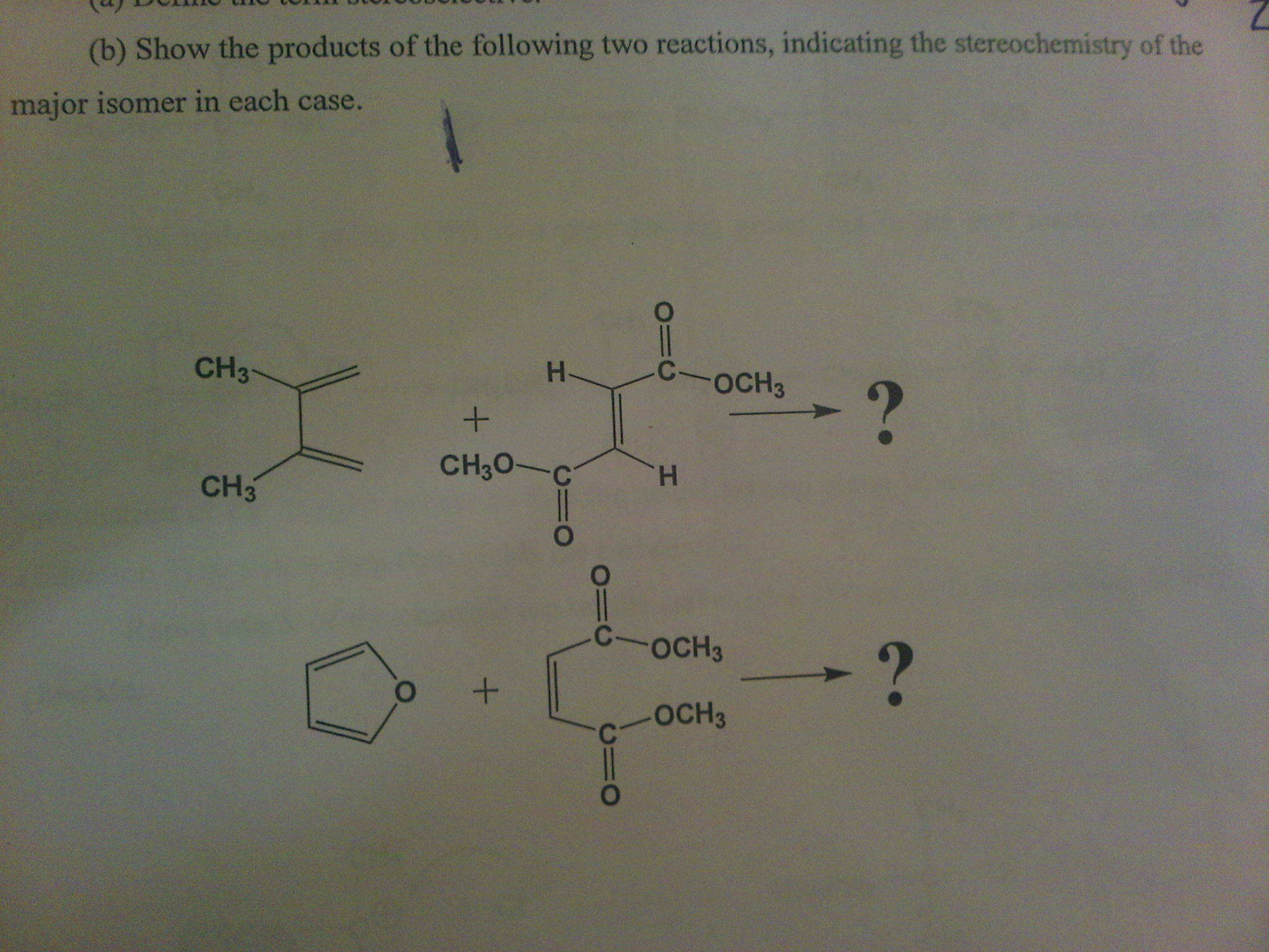 Show the products of the following two reactions,