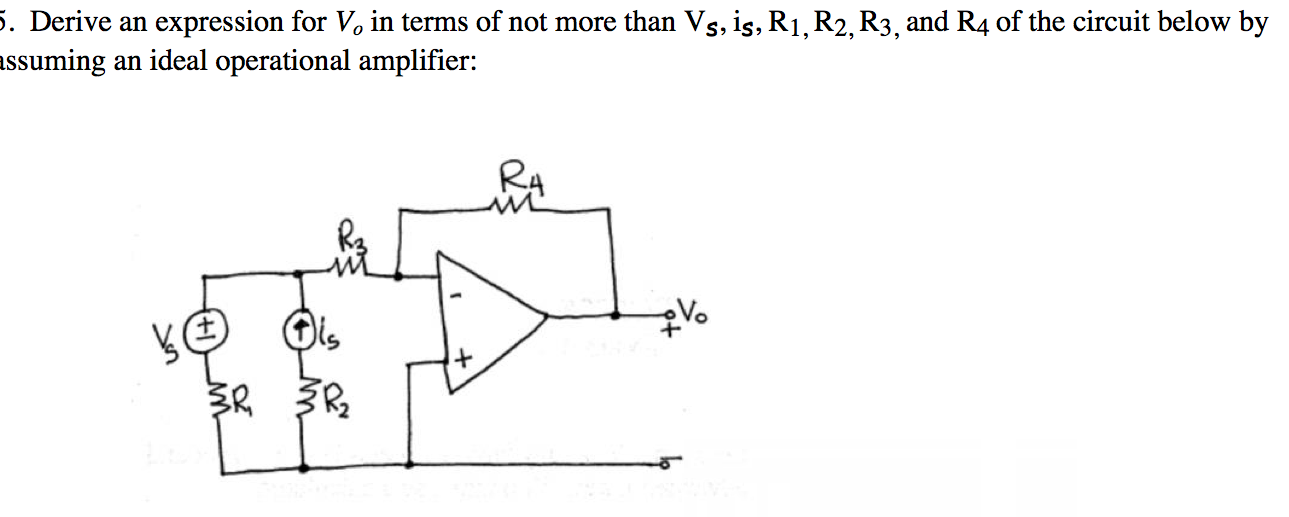 Derive an expression for the voltage gain, V0 Vin