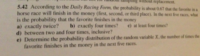 Solved According To The Daily Racing Form The Probabilit
