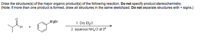 Draw the structure(s) of the major organic product