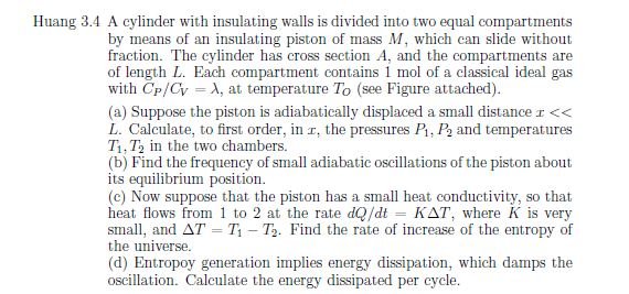 A cylinder with insulating walls is divided into t