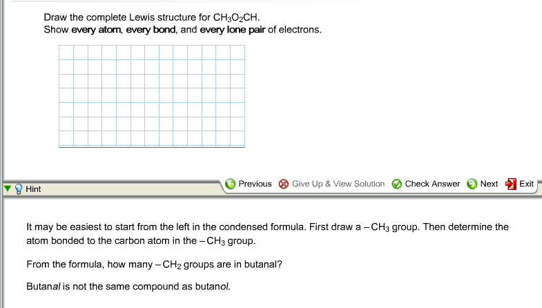 Draw the complete Lewis structure for CH3O2CH. Sh
