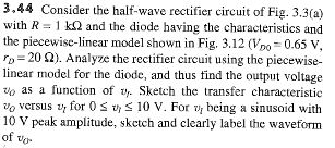 Consider the half-wave rectifier circuit of Fig. 3