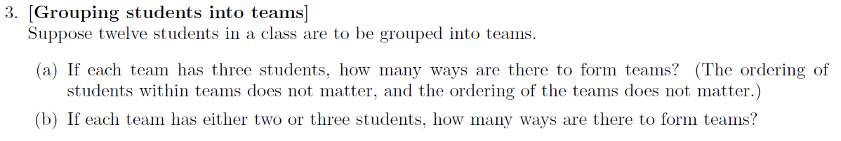 Suppose twelve students in a class are to be group