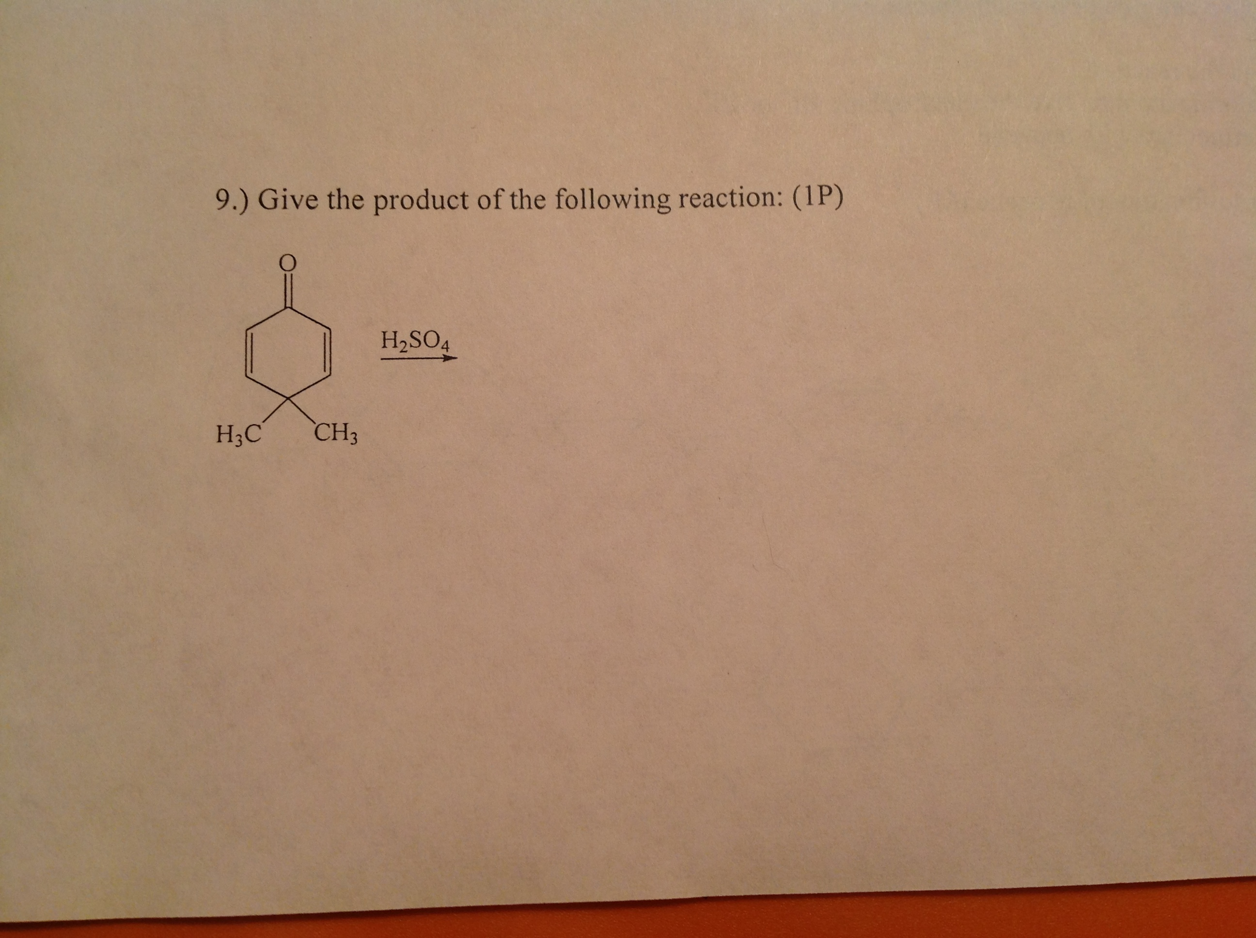Give the product of the following reaction: (IP)