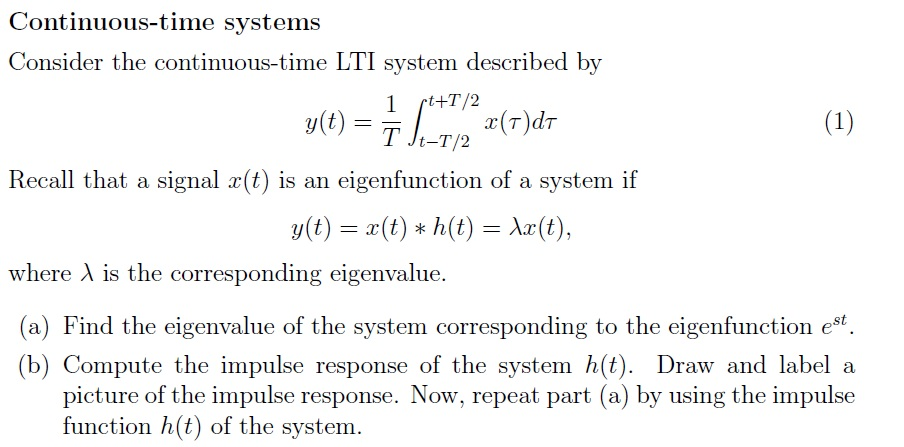 Consider the continuous-time LTI system described