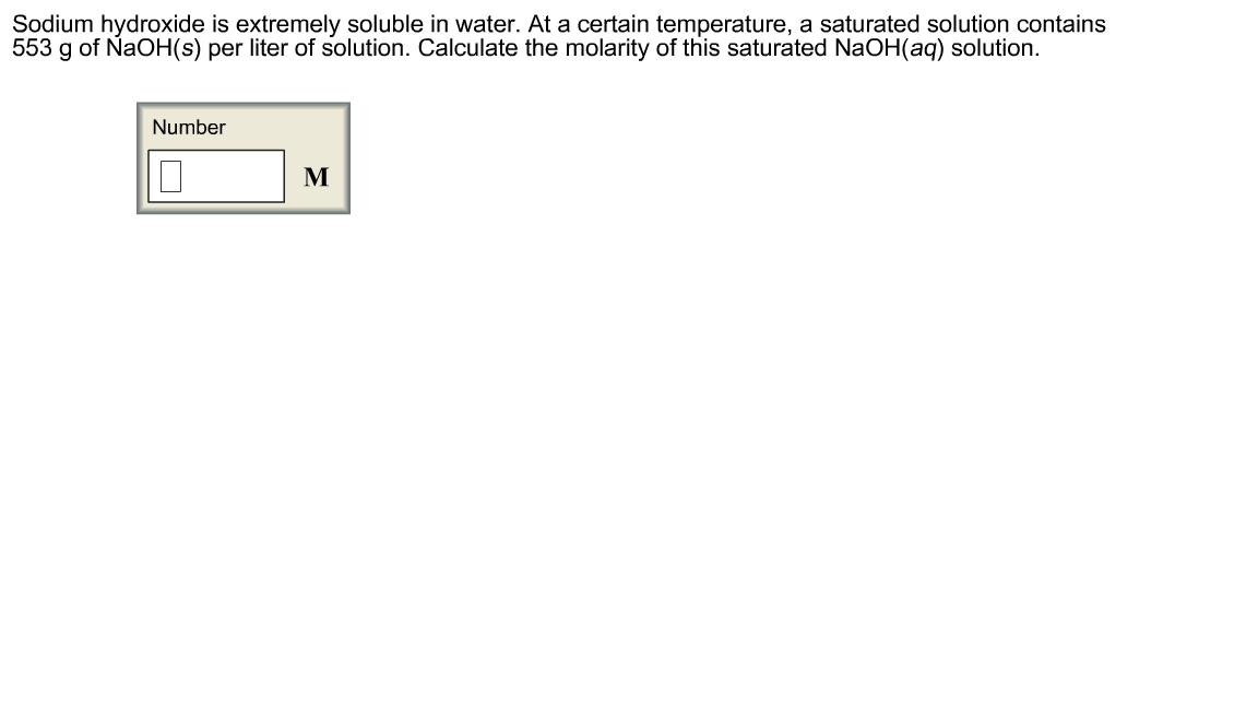 Sodium hydroxide is extremely soluble in water. At