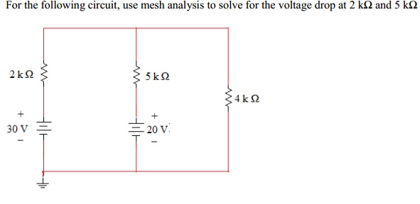 For the following circuit, use mesh analysis to so