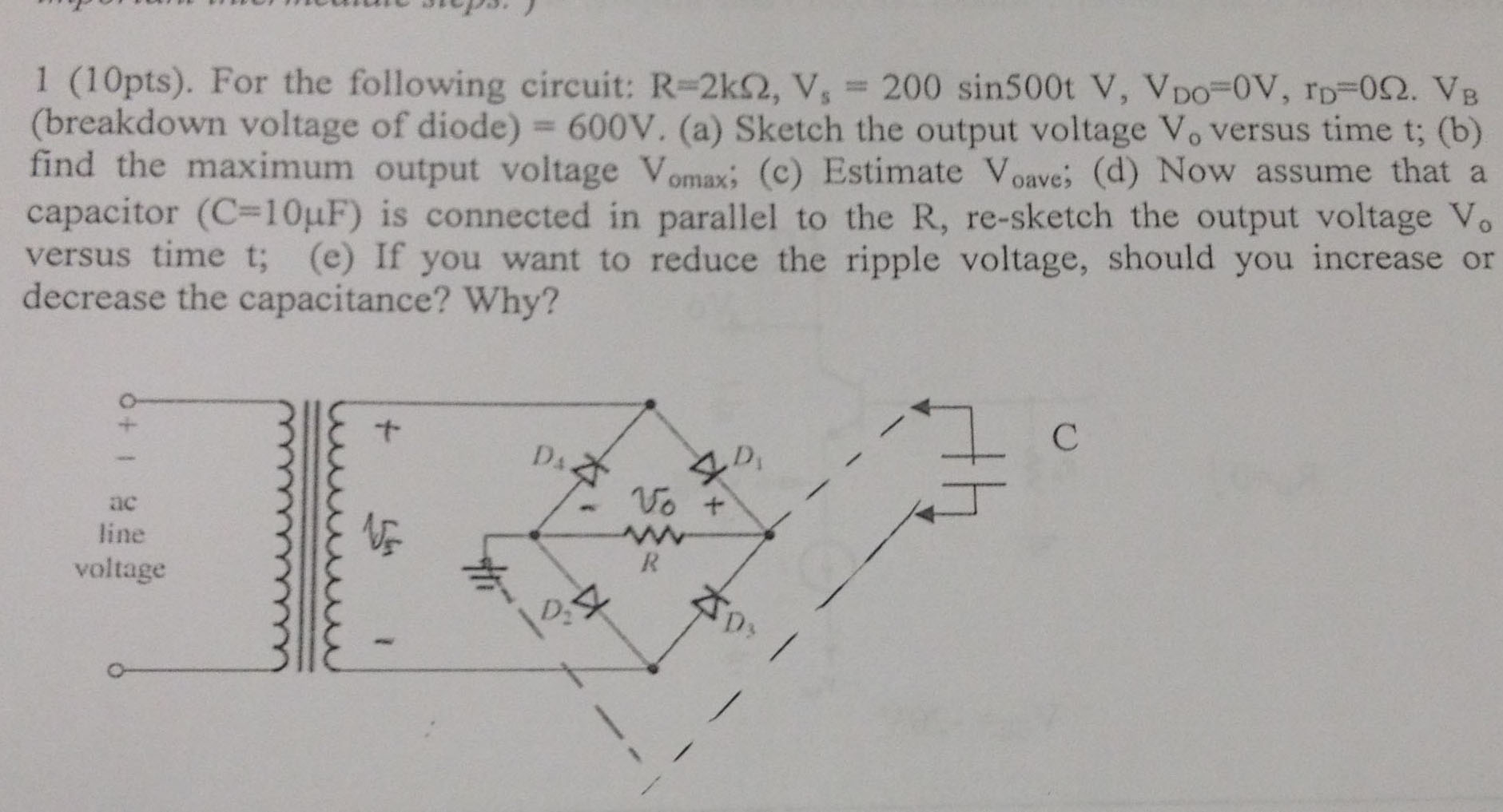 For the following circuit: R=2k Ohm, Vs = 200 si