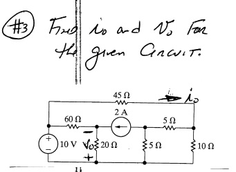 Find the I0 and V0 for the given circuit