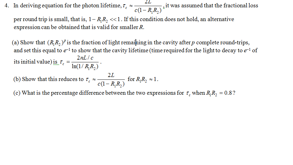 In deriving equation for the photon lifetime, tauc