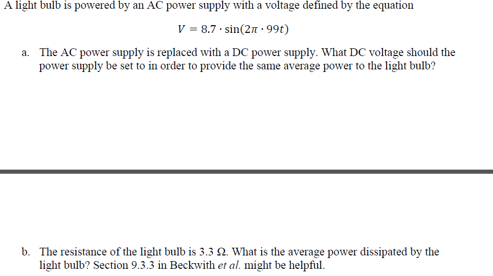 A light bulb is powered by an AC power supply with