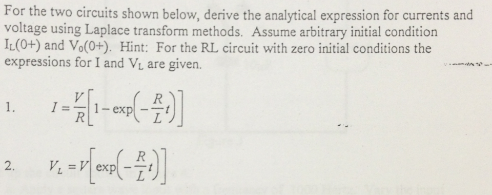 For the two circuits shown below, derive the analy