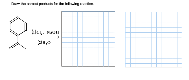 Draw The Correct Products For The Following Reaction. | Chegg.com