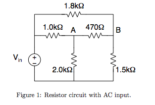 If Vin=3cos(2*pi1000t + 0)V, what is the voltages