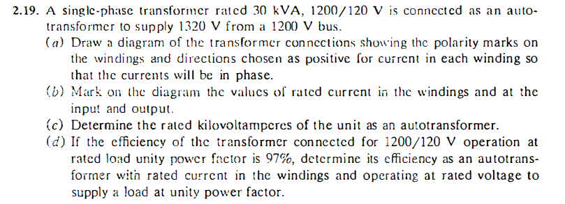 A single-phase transformer rated 30 kVA, 1200/120