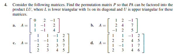 Consider the following matrices. Find the permutat