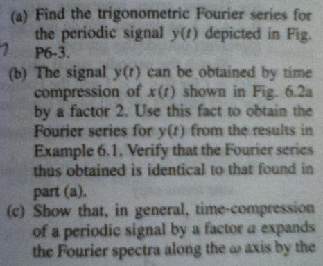 Find the trigonometric Fourier series for the peri